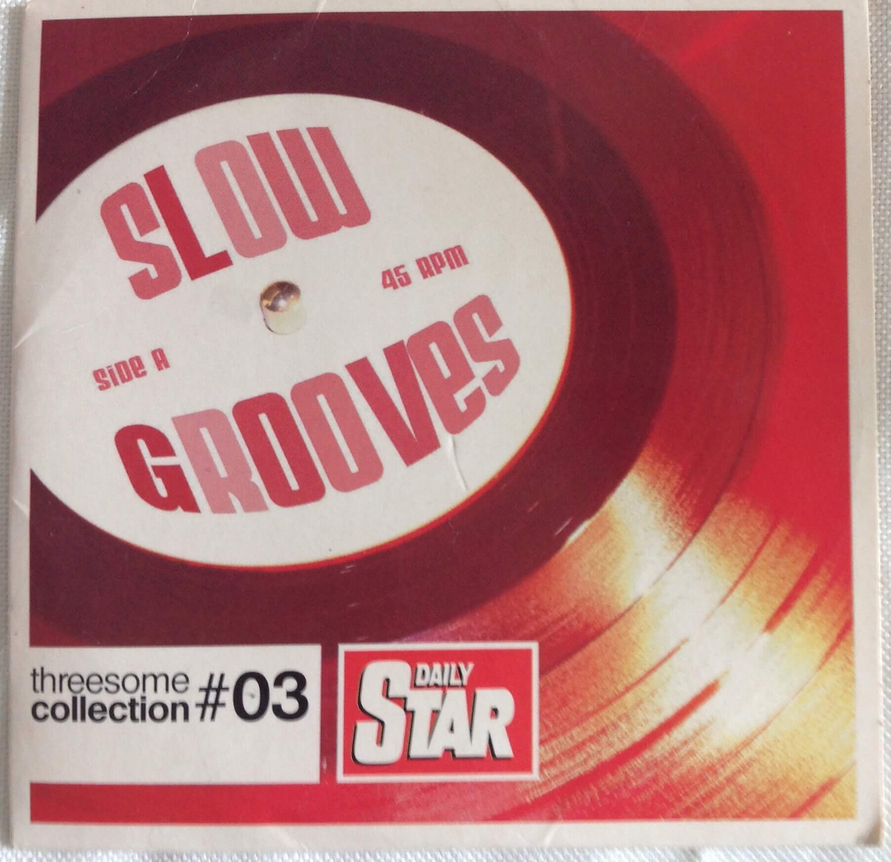 "Daily Star - ""Slow Grooves"""