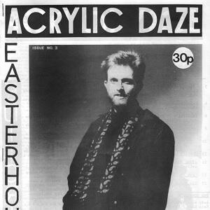 Tony Michaelides, Acrylic Daze Fanzine (Piccadilly Radio Last Radio Show) – July 1985