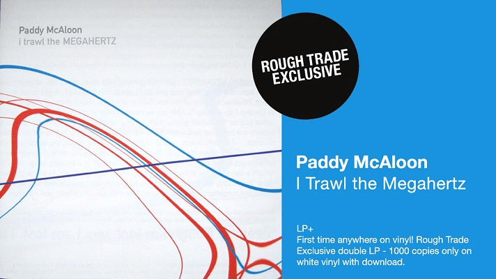 Pre Order I Trawl The Megahertz On Limited Edition White Vinyl From Rough Trade